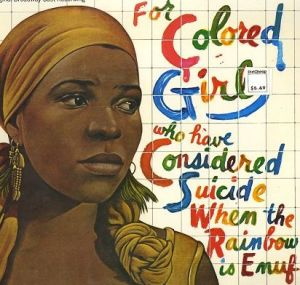 For-Colored-Girls who have considered suicide