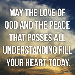 love of God and peace passes all understanding