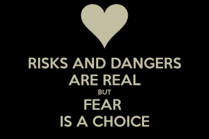 Fear is a choice patriciapattypat blogspot com