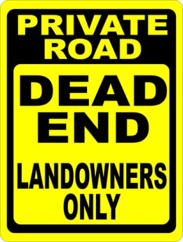 Private_Road_Dead_End_Landowners_Only_Sign_large.jpg  salagraphics com