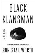Black Klansman A Memoir